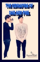 The kidnaping of Dan and Phil by PhanandTOP2015