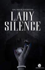 Lady silence #wattys2017 by desangetdecendres