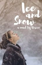 Ice and Snow by Vireen