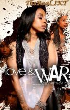 **Love & War** by TheReal_IKT