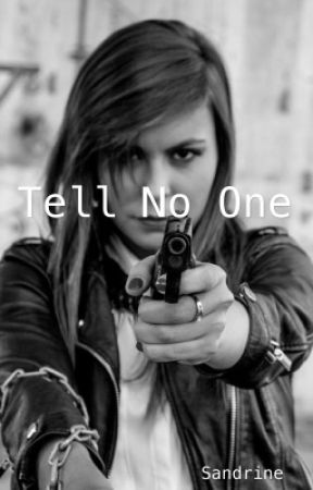 Tell No One by x_sandrine_x