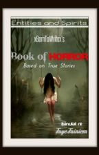 Book of Horror (Based on True Stories) by Dibromoargentateion