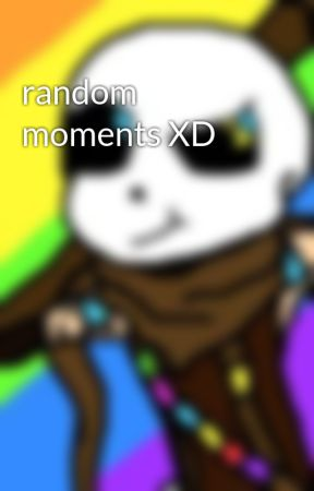 random moments XD by _Fem_Ink_