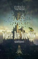where are you now? by 03fitria09
