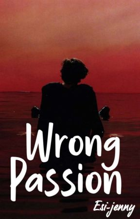 Wrong Passion {Zarry}  by Esi-jenny