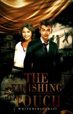 The Finishing Touch (Book Five of The Creators Saga) by WritersBlock039