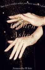 Golden Ashes by Winter7831