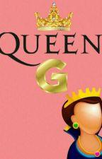 Queen G here👑 by GabrielaMedinaNS