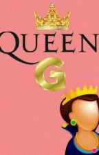 Queen G here? by GabrielaMedinaNS