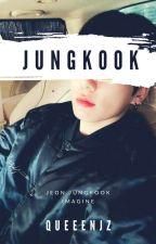 Jungkook Imagine by QueensJZ