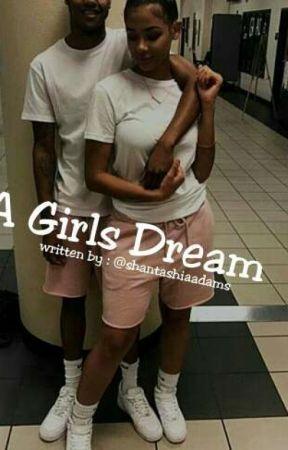 A Girls Dream  by Murda_Bizness11