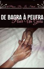 De Bagra à Peufra pour un gars ?❤? by plume_de_la_street_1