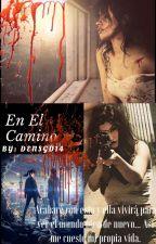 En el camino (Camren) G!P by densgd14