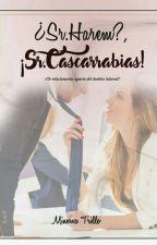 ¿Sr. Harem?, Sr. Cascarrabias by dulcelectora_