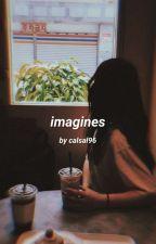 Imagines by Shameron9498