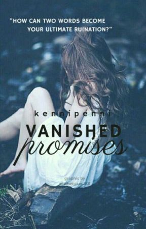 Vanished Promise's  by kennipenni
