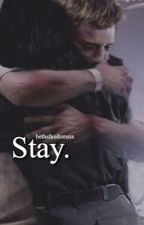 Stay • Everlark by anqelical