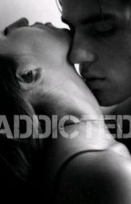 Addicted by MarieeStyles