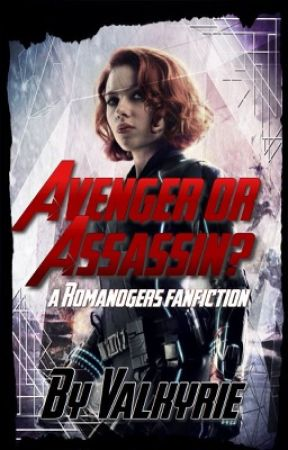Avenger or Assassin? - The Great Escape - Wattpad