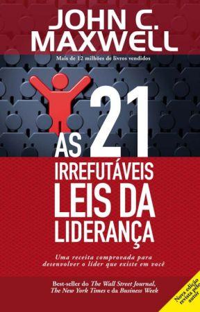 As 21 irrefutáveis leis da liderança by DaniloMoreno2