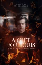 A GIFT FOR LOUIS | L.S. by louisquick