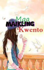 Mga Maikling Kwento by Vean-me
