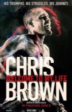 Welcome to my life : Chris Brown. by KCYbrown