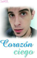 Corazón Ciego [Alexby11] by sofi433_