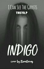 INDIGO [HIATUS] by TrisyaP
