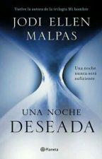 Una Noche Deseada  by Valletale