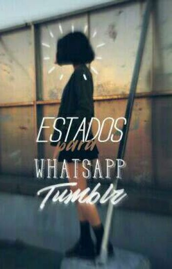 🌙 Estados para WhatsApp tumblr🌙