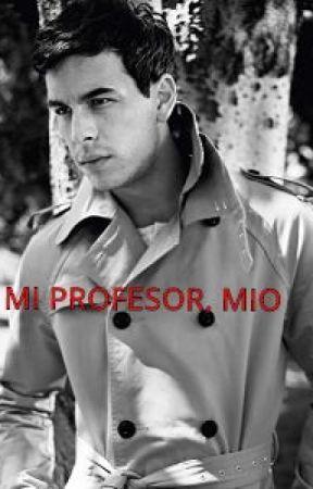 Mi Profesor, MIO by PriHowlin23