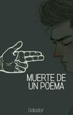Muerte De Un Poema by Odiador