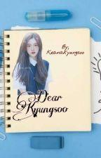 Dear Kyungsoo by keanakyungsoo