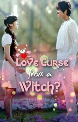 Love Curse from a Witch