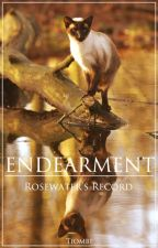 ENDEARMENT - Rosewater's Record by Tiombe