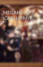 MEGANE (GRELLIAM) by KarenkaSutcliff