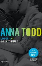 """Landon2❤ """"AHORA Y SIEMPRE """"   Anna Todd🌻 by CecyTadeo"""