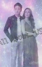 All About US by xkbxdf26