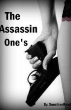 The Assassin One's (On Hold Until MB is complete) by SunshineReading