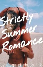 Strictly Summer Romance by ciggarettebuds_ink