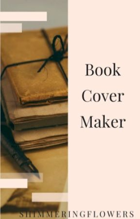 Cover Maker by ShimmeringFlowers