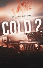 Cold [2] pausiert  by afxwriting