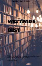 WATTPAD'S BEST by Vickii_Sym