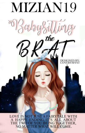 Babysitting The Brat! [Brateleza Series 1]-(Completed)
