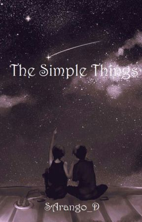 The Simple Things by no_one_saved_me