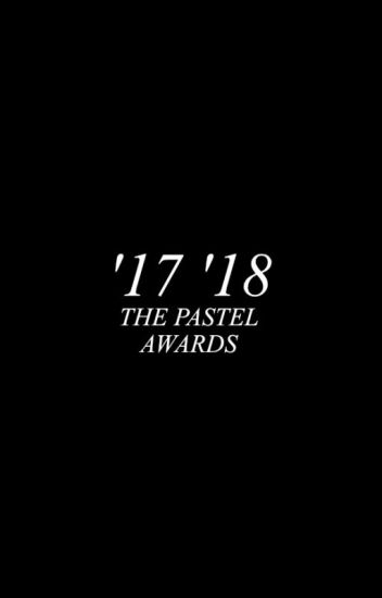The Pastel Awards → OPEN