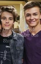 Girl Meets World Boys x Reader One Shots by PhanChildTbh