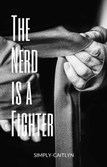 The Nerd is a Fighter