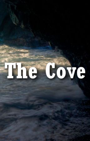 The Cove by JemGirl77